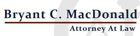 Bryant C. MacDonald Attorney At Law