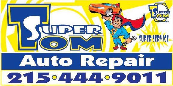 Super Tom's Auto Service Center Inc in Hatboro, PA | 405 W County ...