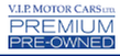 V.I.P. Motor Cars LTD. Premium Pre-Owned