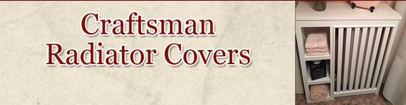 Craftsman Radiator Covers