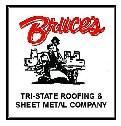 Bruceu0027s Tri State Roofing U0026 Sheet Metal Co